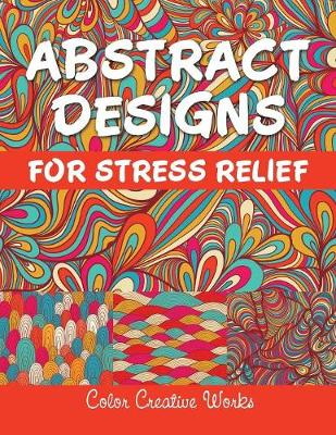 Abstract Designs For Stress Relief