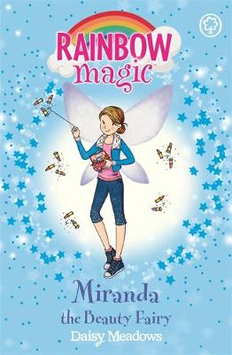 Rainbow Magic: Miranda the Beauty Fairy: The Fashion Fairies Book 1
