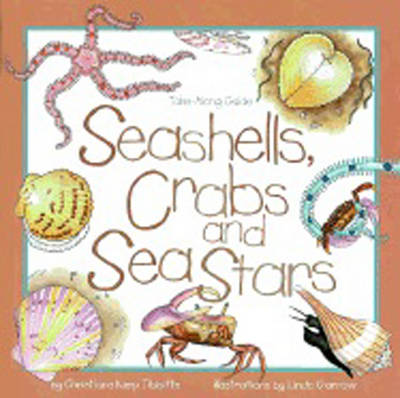 Seashells, Crabs and Sea Stars: Take-Along Guide