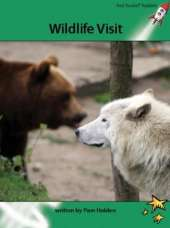 Red Rocket Readers: Advanced Fluency 2 Non-Fiction Set A: Wildlife Visit