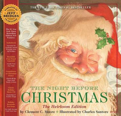 The Night Before Christmas Heirloom Edition: Hardcover Gift Edition with Audio CD Narrated by Jeff Bridges