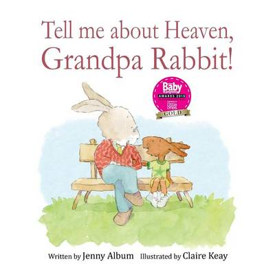 Tell Me About Heaven, Grandpa Rabbit!