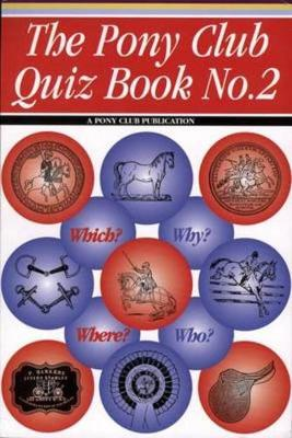 The Pony Club Quiz Book: No. 2