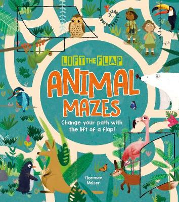 Lift-the-Flap: Animal Mazes: Change Your Path with the Lift of a Flap!