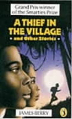 A Thief in the Village: and Other Stories