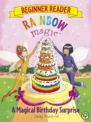 Rainbow Magic Beginner Reader: A Magical Birthday Surprise: Book 3