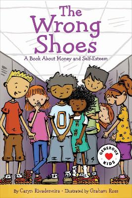 The Wrong Shoes: A Book about Money and Self-Worth