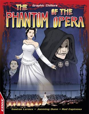 EDGE: Graphic Chillers: Phantom Of The Opera