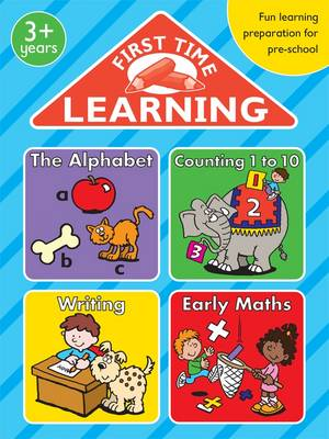 First Time Learning Bumper: The Alphabet; Counting 1 to 10; Writing; Early Maths