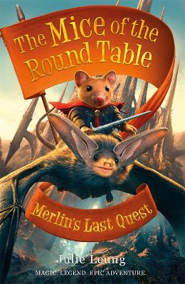 Mice of the Round Table 3: Merlin's Last Quest