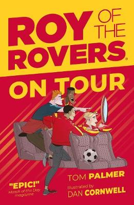 Roy of the Rovers: On Tour (Fiction 4)