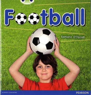 Bug Club Non-fiction Blue B (KS1) Football