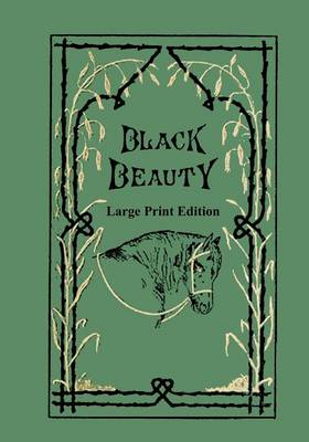 Black Beauty - Large Print Edition