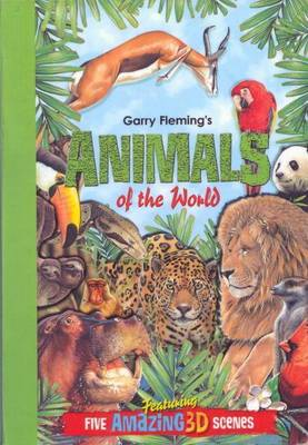 Garry Fleming's 3D Books: Animals of the World