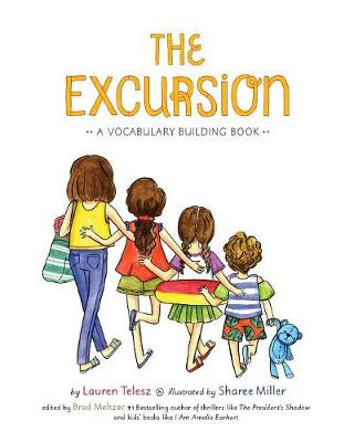 The Excursion: A Vocabulary Building Book