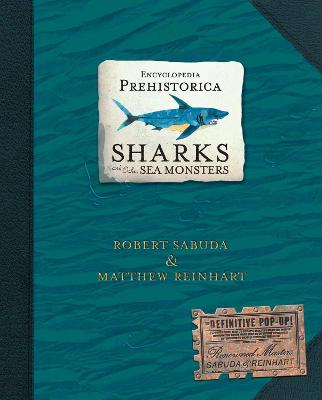 Encyclopedia Prehistorica Sharks and Other Sea Monsters: The Definitive Pop-Up