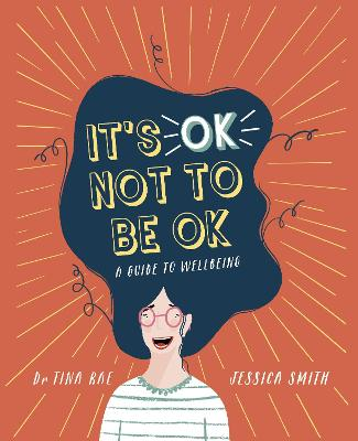 It's OK Not to Be OK: A Guide to Self-care