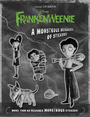 Frankenweenie: a Monstrous Menagerie of Stickers!