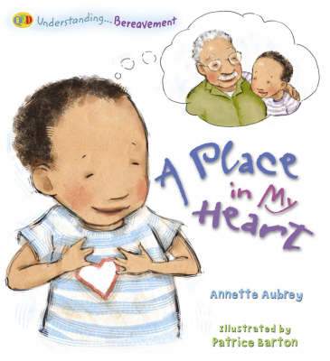 A Place in My Heart: Bereavement