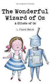 The Wonderful Wizard of Oz & Glinda of Oz