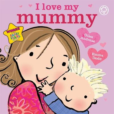 I Love My Mummy Board Book