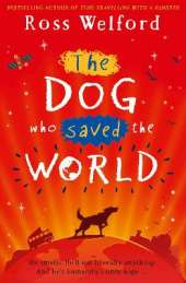 The Dog Who Saved the World