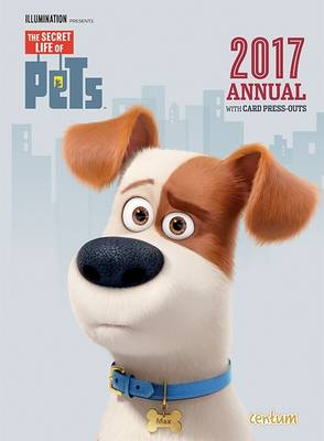 The Secret Life of Pets Annual