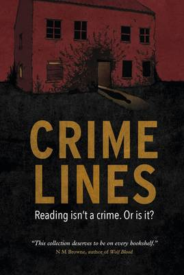 Crimelines: Reading isn't a Crime. Or is it?