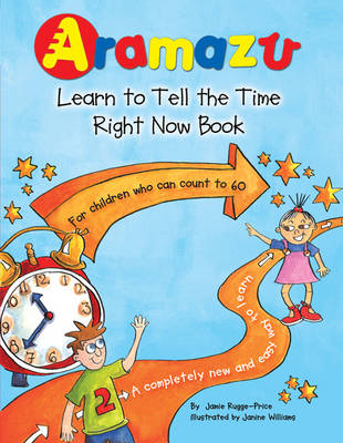 Aramazu - The Learn to Tell the Time Right Now Book