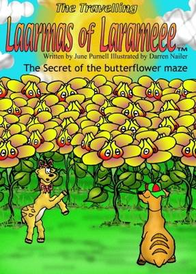 Travelling Laarmas of Larameee: The Secret of the Butterflower Maze