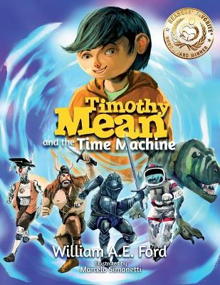 Timothy Mean and the Time Machine