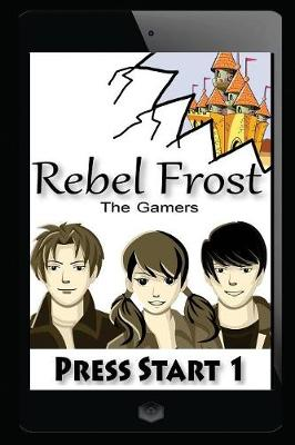 Press Start 1: The Gamers