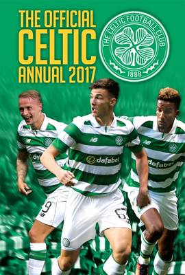 The Official Celtic Annual 2017