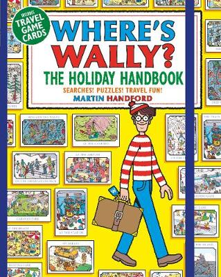 Where's Wally? The Holiday Handbook: Searches! Puzzles! Travel Fun!