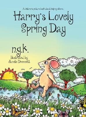 Harry's Lovely Spring Day: A children's picture book about kindness.