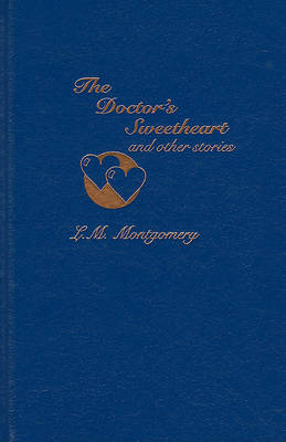 Doctors' Sweet Heart and Other Stories