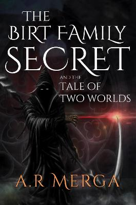 The Birt Family Secret and the Tale of Two Worlds