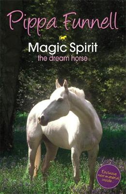 Tilly's Pony Tails: Magic Spirit: Book 1