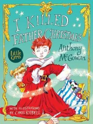 I Killed Father Christmas