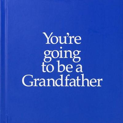 YGTBGF You're Going to be a Grandfather: You're Going to be