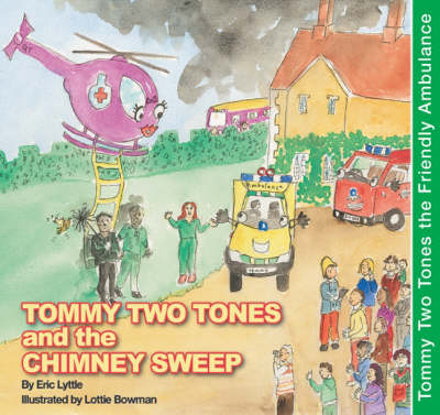 Tommy Two Tones and the Chimney Sweep