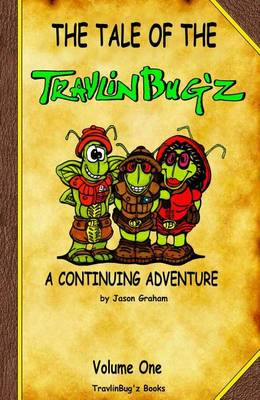 Tale of the Travlin Bug'z