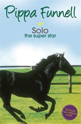 Tilly's Pony Tails: Solo the Super Star: Book 6
