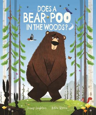 Does a Bear Poo in the Woods?