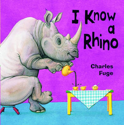 I Know A Rhino Board Book