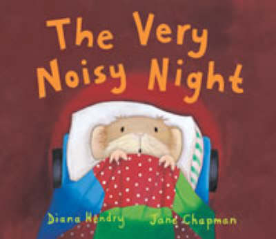 The Very Noisy Night