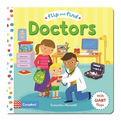 Flip and Find Doctors: a guess who/where flap book about a doctor