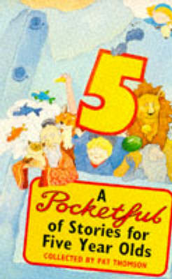 Pocketful Of Stories For 5 Year-Olds