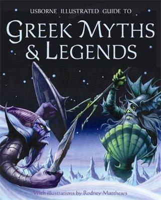 Illustrated Guide to Greek Myths and Legends