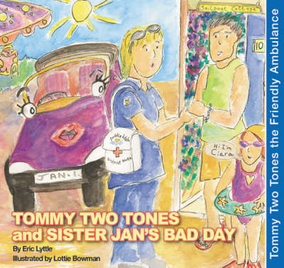 Tommy Two Tones and Sister Jan's Bad Day